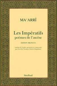 Les Impératifs : Poèmes de l'ascèse, Edition bilingue