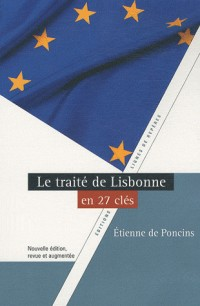 Le traité de Lisbonne en 27 clés