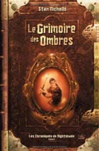 Les Chroniques de Nightshade, tome 1 : Le Grimoire des ombres