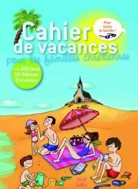 Cahier de vacances pour les familles chrétiennes