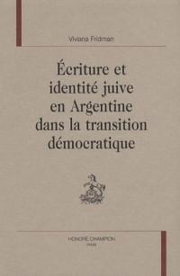 Ecriture et identité juive en Argentine dans la transition démocratique
