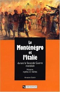 Le Monténégro et l'Italie durant la Seconde Guerre mondiale : Histoire, mythes et réalités