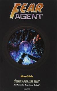 Fear Agent, Hors-série : Légendes d'un Fear Agent
