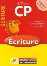 Ecriture CP 6/7 ans : 184 exercices pour bien écrire
