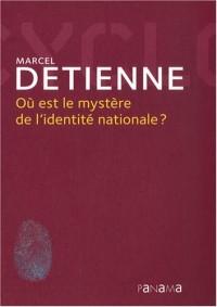 Où est le mystère de l'identité nationale ?