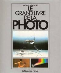 Le Grand Livre de la Photo