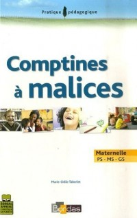 Comptines à malices : Maternelle