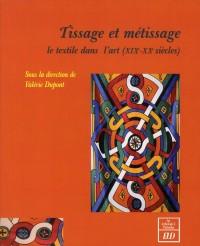 Tissage et Metissage