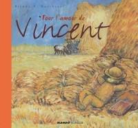 Pour l'amour de Vincent