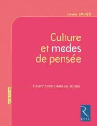 Culture et modes de pensée : L'esprit humain dans ses oeuvres