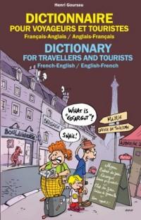 Dictionnaire pour Voyageurs et Touristes - Français/Anglais - Anglais/Français