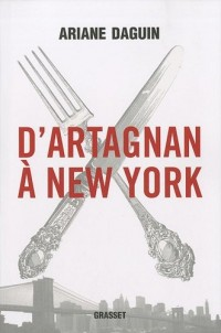 D'Artagnan à New York