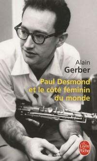 Paul Desmond et le côté féminin du monde