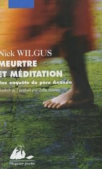 Meurtre et méditation : Une enquête du père Ananda