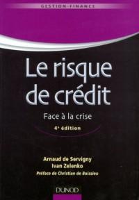 Le risque de crédit - 4ème édition - Nouveaux enjeux bancaires