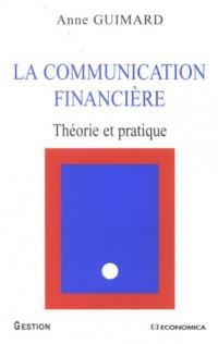 La communication financière : Théorie et pratique