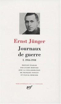 Journaux de guerre (Tome 1-1914-1918)