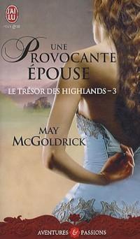 Le trésor des Highlands, Tome 3 : Une épouse provocante