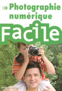 Photo numérique facile
