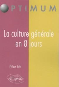 La culture générale en 8 jours