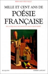 Mille et cent ans de poésie française