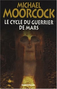Le cycle du Guerrier de Mars