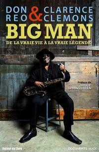 Big Man, de la vraie vie à la vraie légende