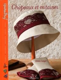 Chapeaux et Mitaines