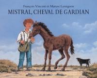 Mistral, cheval de gardian