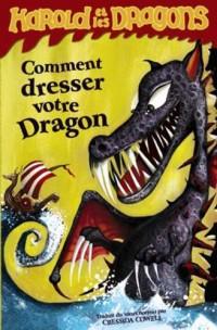 Harold et les dragons, Tome 1 : Comment dresser votre dragon : tome 1