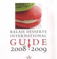 Guides Relais desserts 2008-2009
