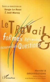 Travail Formes Recentes Nouvelles Questions