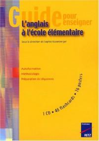 Guide pour enseigner l'anglais à l'école élémentaire (1CD audio)