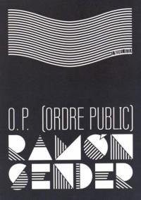 O.P. (ordre public)