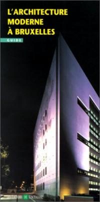 L'architecture moderne à Bruxelles