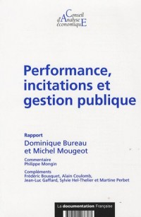 Performance, incitations et gestion publique (CAE n.66)