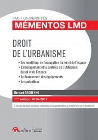 Mémentos LMD - Droit de l'urbanisme 2016-2017, 11ème Ed.