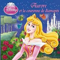 Aurore et la couronne de diamants, DISNEY MONDE ENCHANTE