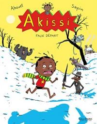 Akissi, 7:Akissi: Faux départ