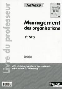 Management des Organisations Première Stg (Pochette Reflexe) Professeur 2011