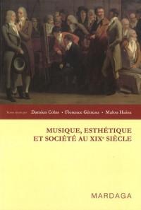 Musique, esthétique et société au XIXe siècle