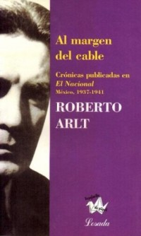 Al Margen Del Cable Mexico 1937-1941