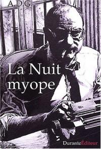 La nuit myope