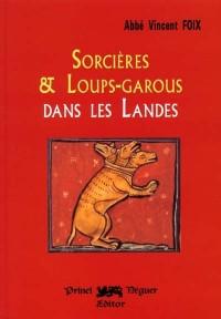 Sorcières et loups-garous dans les landes