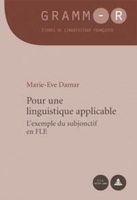 Pour Une Linguistique Applicable: L?exemple Du Subjonctif En Fle