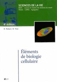 Elements de Biologie Cellulaire 4e ed
