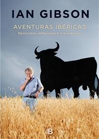 Aventuras ibéricas/ Iberian Adventures
