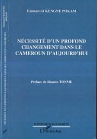 Necessite d'un Profond Changement Dans le Cameroun d'a