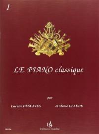 Le Piano classique vol.1