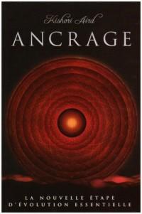 Ancrage : La nouvelle étape d'évolution essentielle